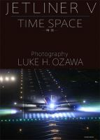 JETLINER V TIME SPACE -時空-